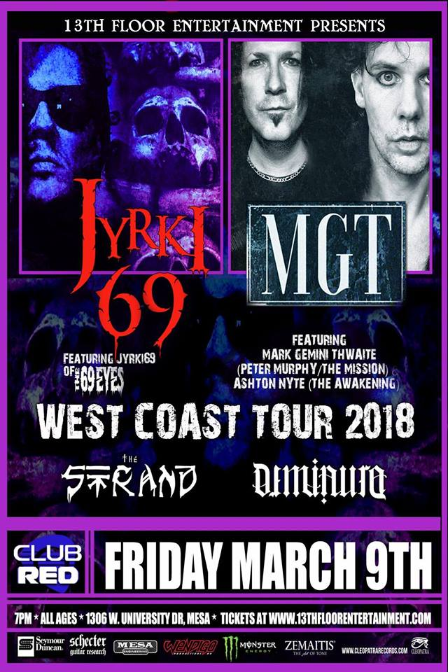 March 9th at Club Red with Jyrki 69 and MGT!